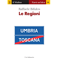 Le Regioni (Farsi un'idea Vol. 96) (Italian Edition) book cover