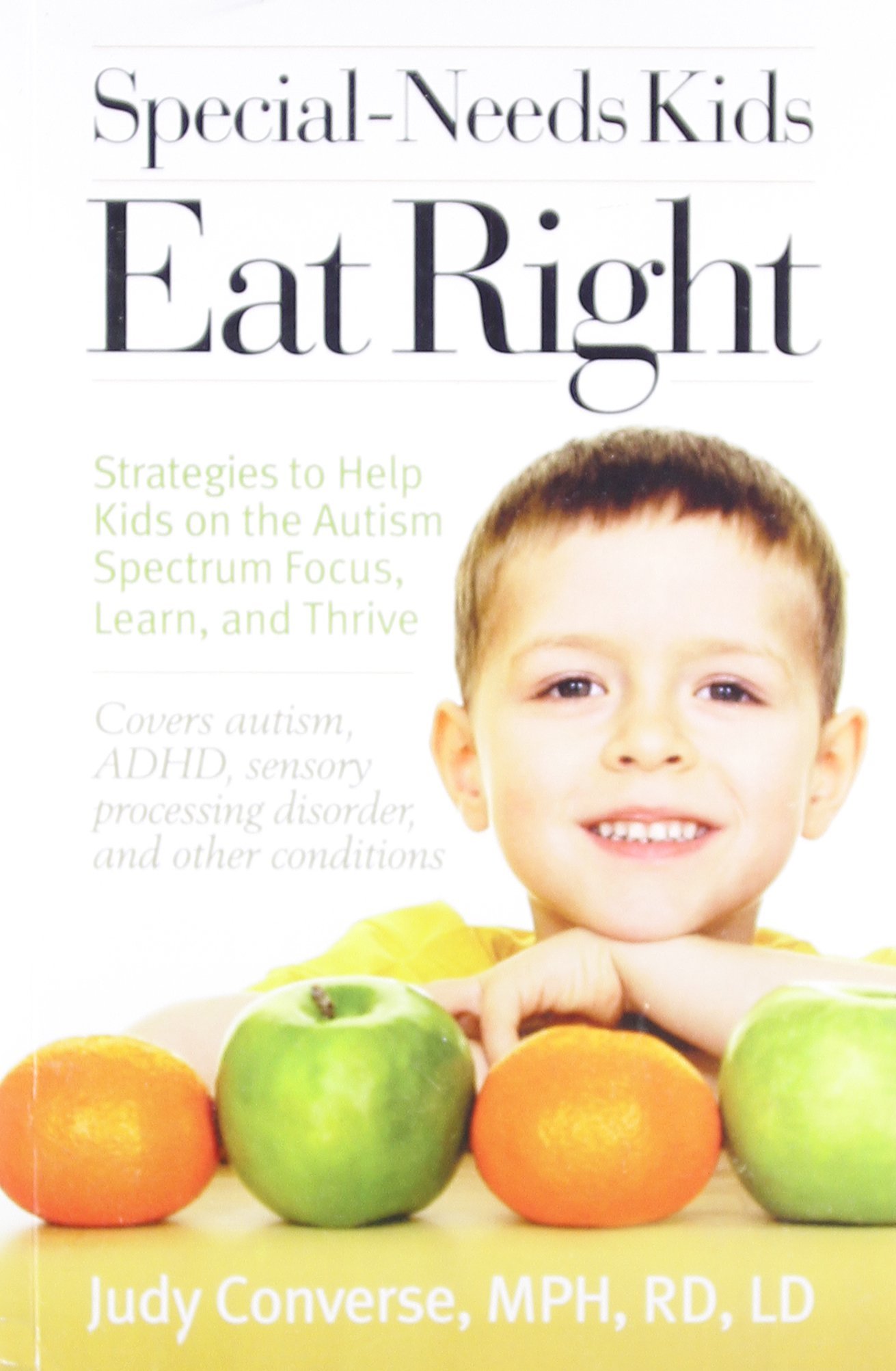 Special Needs Kids Eat Right Strategies to Help Kids on the