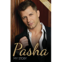 Pasha - My Story: The Autobiography of TV's Hottest Dance Star book cover
