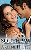 Stealing the Southpaw (All's Fair in Love & Baseball Book 5)