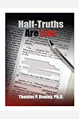 Half-Truths are Lies Kindle Edition