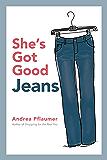 She's Got Good Jeans