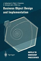 Business Object Design and Implementation: OOPSLA'95 Workshop Proceedings Paperback