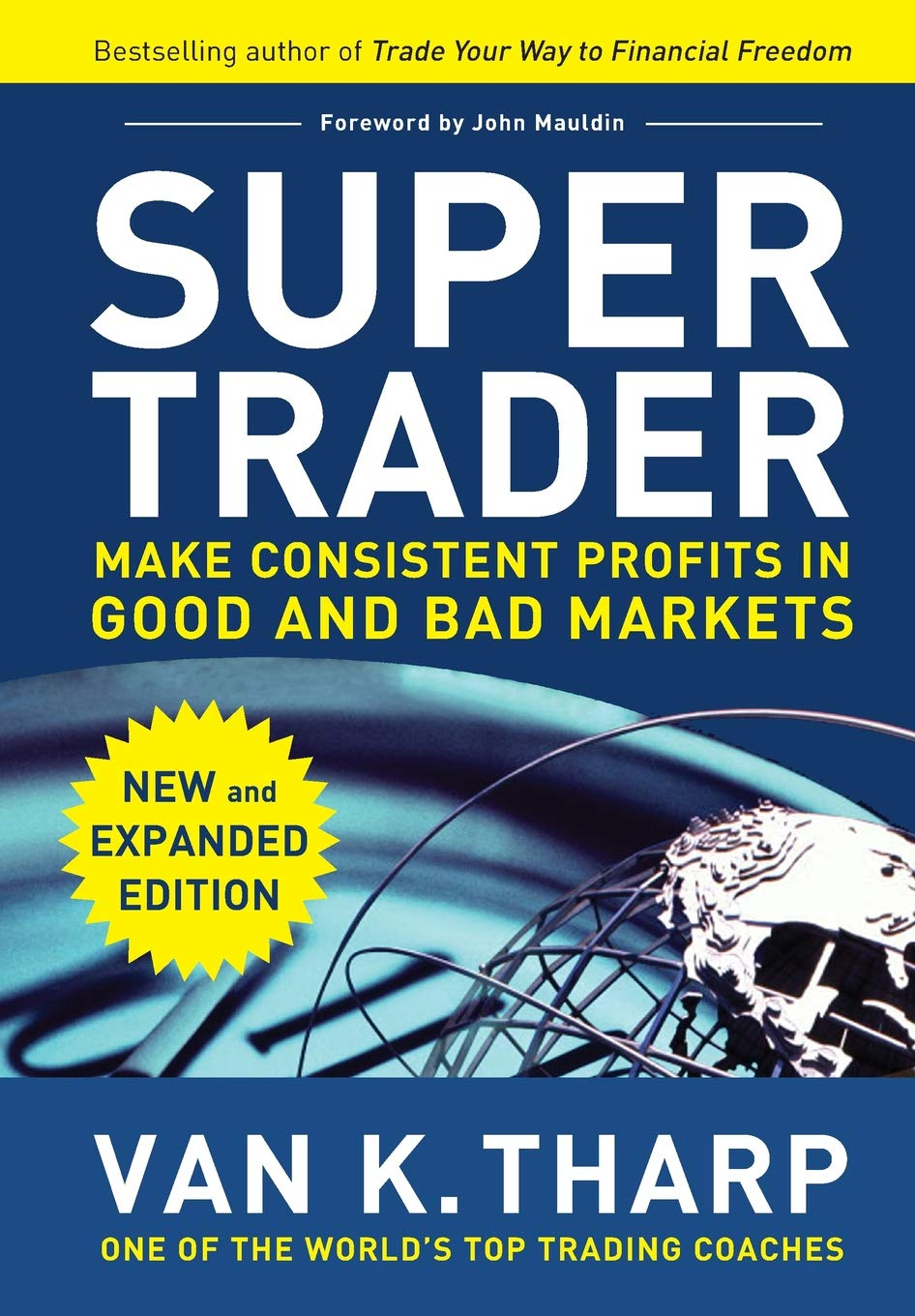 Download Super Trader, Expanded Edition: Make Consistent Profits in Good and Bad Markets pdf epub