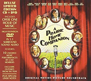 A Prairie Home Companion Original Motion Picture Soundtrack [Deluxe Limited Edition CD + DVD]