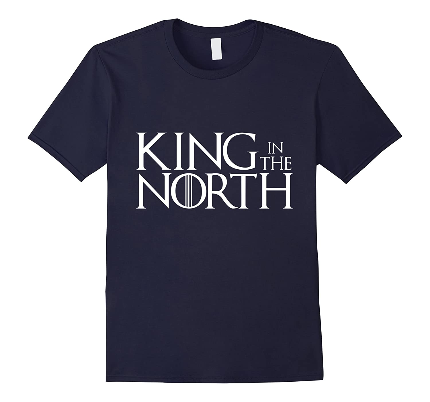 The King In The North T-Shirt-Rose