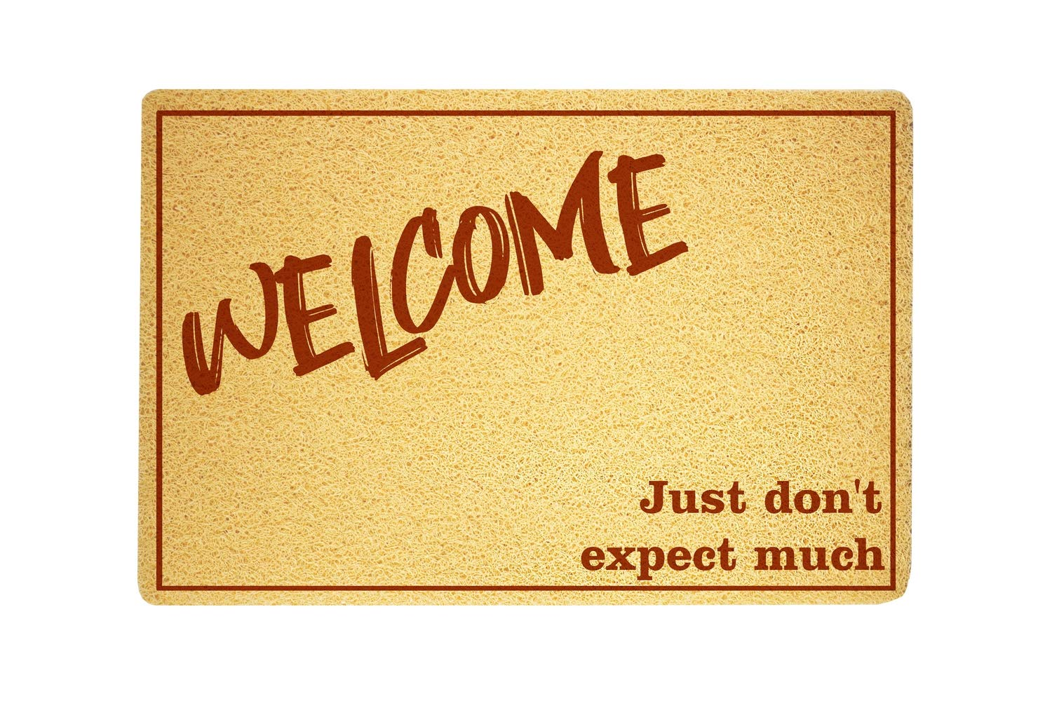 com welcome just don t expect much funny door mat sweet