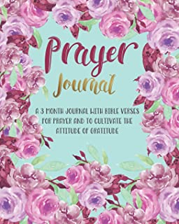 Prayer Journal: A 3 Month Journal With Bible Verses For