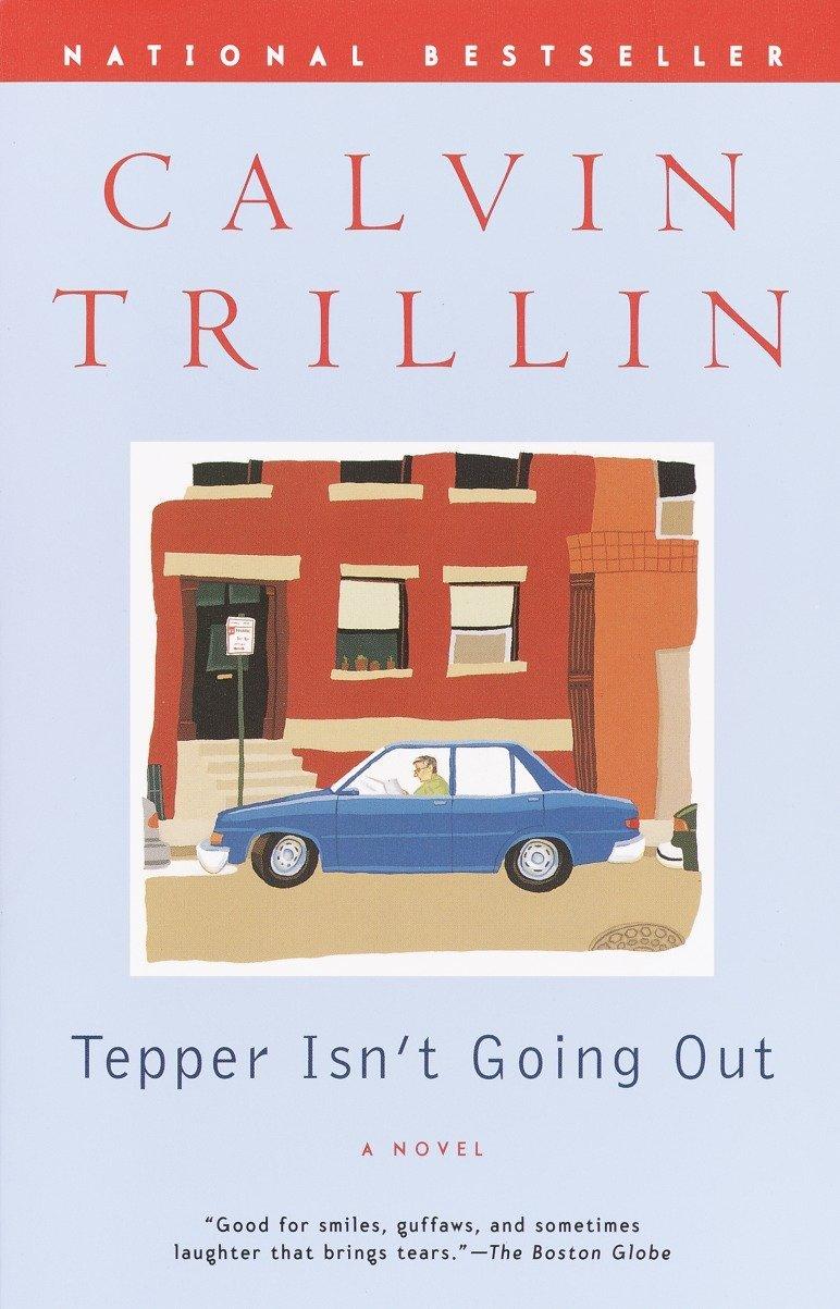 Tepper Isn't Going Out: A Novel pdf epub