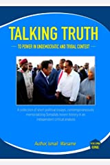 Talking Truth to Power in Undemocratic and Tribal Context: Articles of Impeachment (Volume Book 1) Kindle Edition