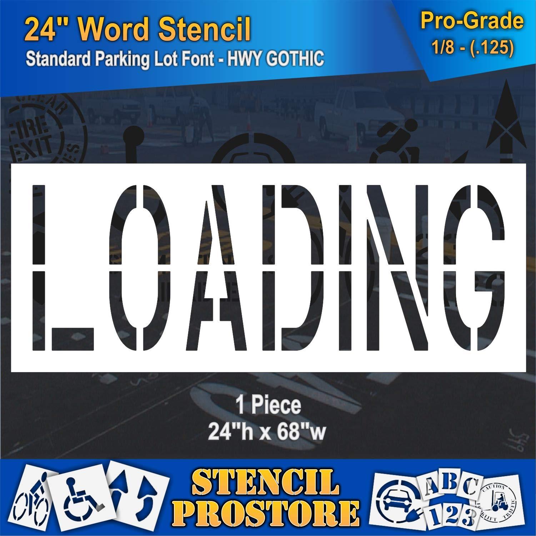 Pavement Marking Stencils - 24 inch Loading Stencil - 24'' x 68'' x 1/8'' (128 mil) - Pro-Grade
