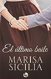 El último baile (Top Novel)