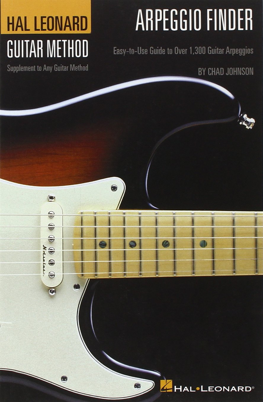Arpeggio Finder: Easy-to-Use Guide to Over 1,300 Guitar Arpeggios Hal Leonard Guitar Method 6 inch. x 9 inch. Edition PDF