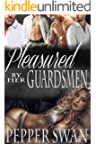 Pleasured By Her Guardsmen: Charlotte's Story (A Royal Reverse Harem Romance Book 1)