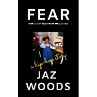 Fear: For Good Kids From Mad Cities