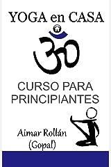 Yoga en casa: Curso para principiantes (Spanish Edition) Kindle Edition