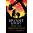 Bryant and May On The Loose: (Bryant & May Book 7)
