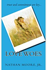 Love Woes Paperback