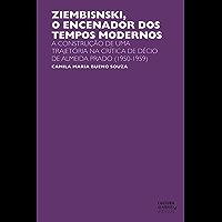 Ziembinski, o encenador dos tempos modernos: a construção de uma trajetória na crítica de Décio de Almeida Prado (1950-1959)