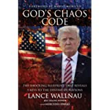 God's Chaos Code: The Shocking Blueprint that Reveals 5 Keys to the Destiny of Nations (The Chaos Series)