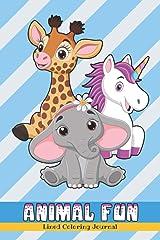 Animal Fun Journal: A Coloring Journal Book Paperback