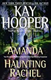 Amanda/Haunting Rachel: Two Novels in One Volume