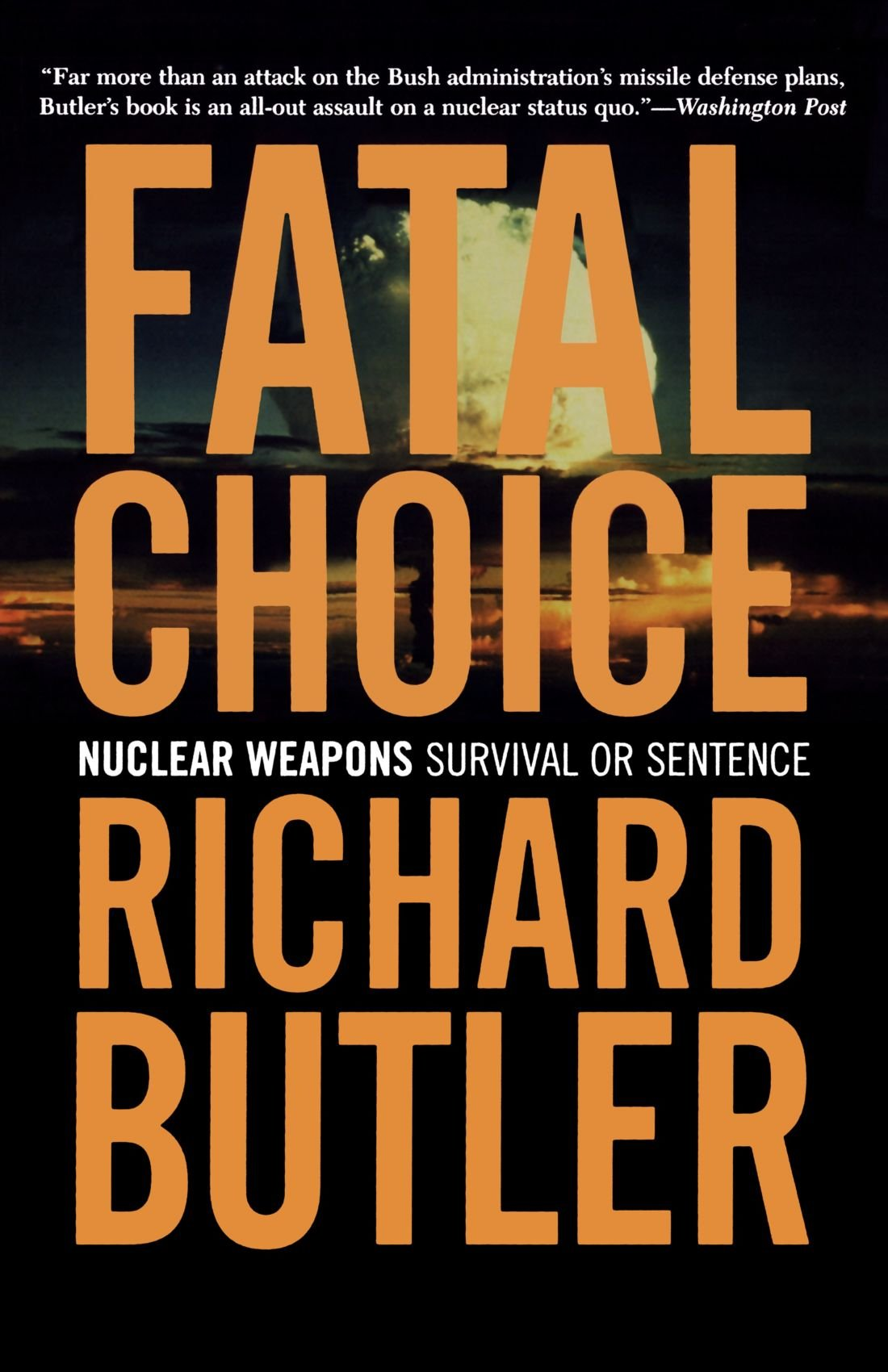 Fatal Choice: Nuclear Weapons: Survival or Sentence pdf