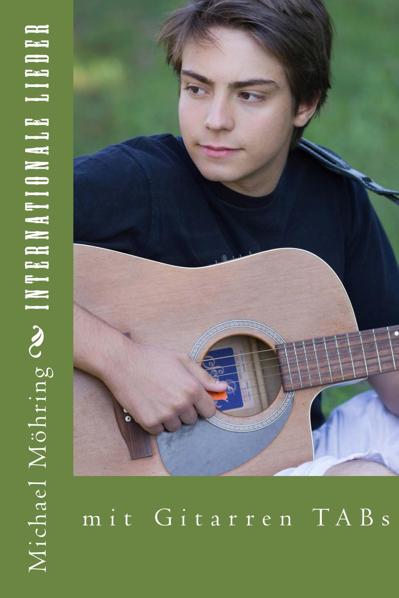 Internationale Lieder  Mit Gitarren TABs  English Edition