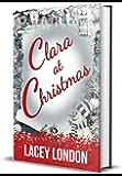 Clara at Christmas: The most hilarious, heartwarming festive read of 2020! (Clara Andrews - Book 4) (Clara Andrews…