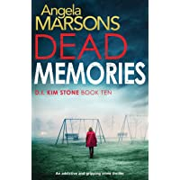 Dead Memories: An addictive and gripping crime thriller