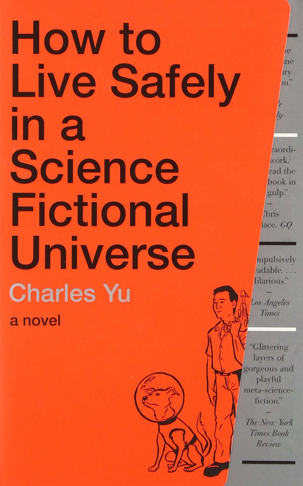 Time travel may be possible after scientists successfully send light - How To Live Safely In A Science Fictional Universe A Novel Charles Yu 9780307739452 Amazon Com Books