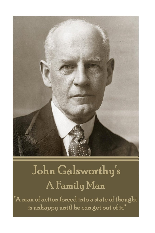 Download John Galsworthy - A Family Man PDF