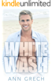 Whitewash: An MM Bisexual Out For You Sport Romance (Unexpected Book 3)