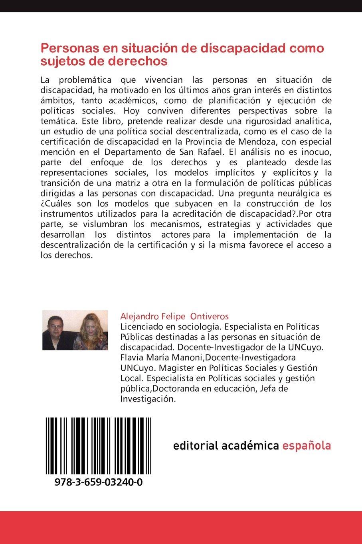 Personas En Situacion de Discapacidad Como Sujetos de Derechos: Amazon.es: Alejandro Felipe Ontiveros, Flavia Mar Manoni: Libros
