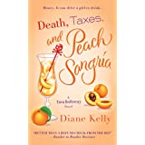 Death, Taxes, and Peach Sangria (A Tara Holloway Novel Book 4)