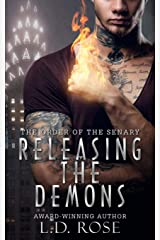 Releasing the Demons (The Order of the Senary Book 1) Kindle Edition