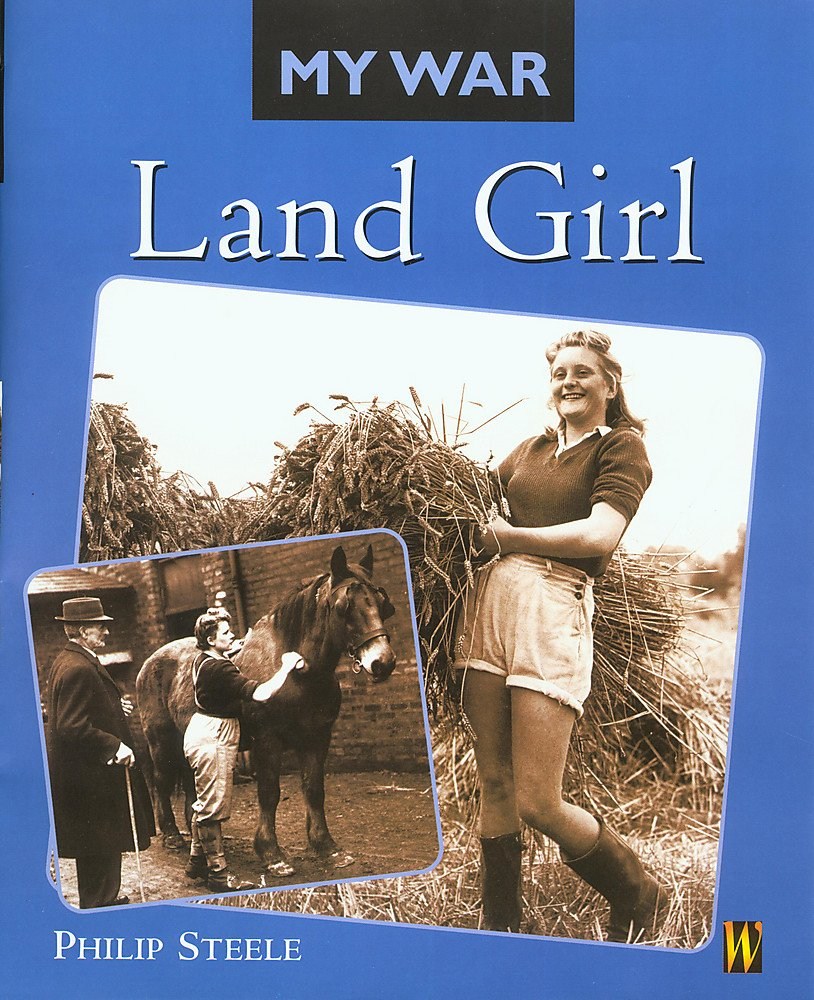 Download Land Girl (My War) ebook