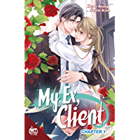 My Ex, Client Chapter 1 (English Edition)