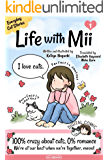Life with Mii: Everyday cat stories (English Edition)