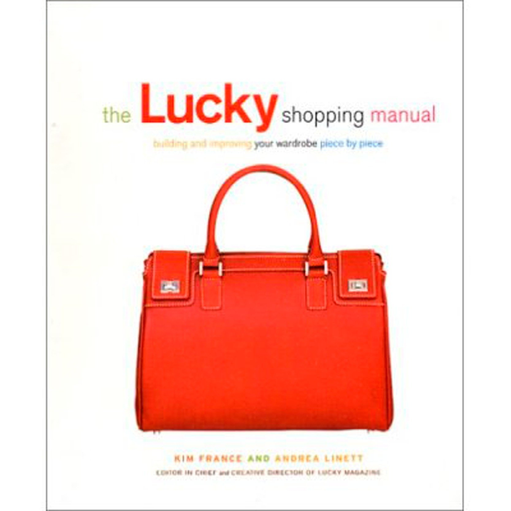 65d9534dfa12 The Lucky Shopping Manual  Building and Improving Your Wardrobe ...