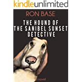 The Hound of the Sanibel Sunset Detective (The Sanibel Sunset Detective Mysteries Book 5)