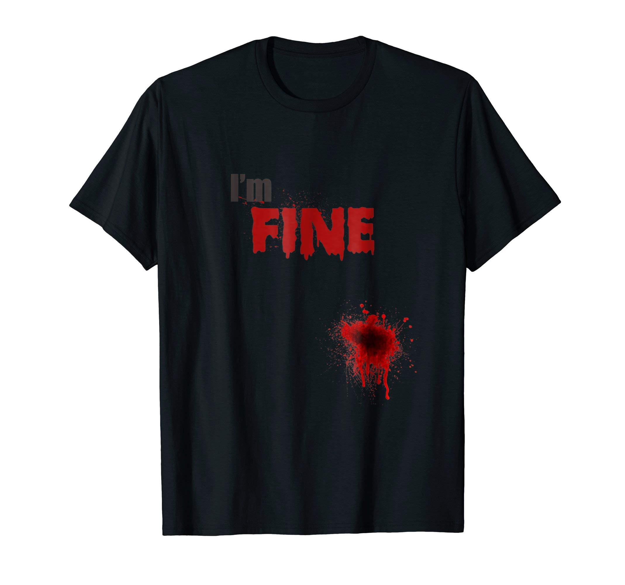 Bloody scary I'm fine halloween T-shirt for men, women, kids