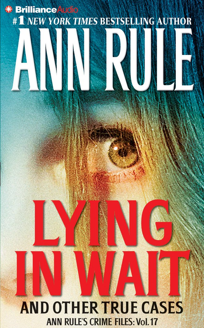 Download Lying in Wait (Ann Rule's Crime Files) pdf epub