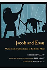Jacob & Esau: On the Collective Symbolism of the Brother Motif Kindle Edition