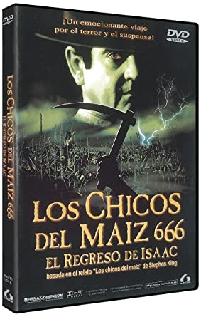 LOS CHICOS DEL MAIZ 666. EL REGRESO DE ISAAC (DVD)