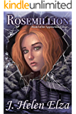 Rosemillion (Appalachian Trilogy Book 1)