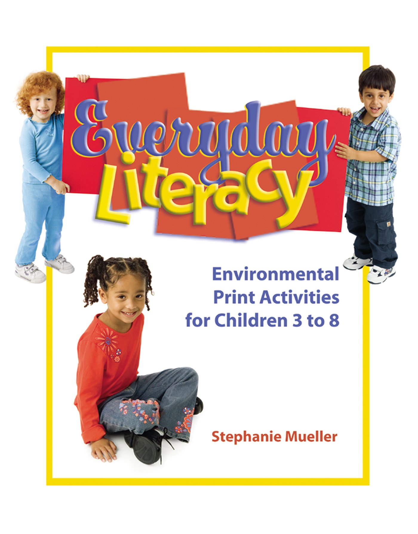 Everyday Literacy: Environmental Print Activities for Children 3 to 8 pdf