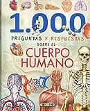 1.000 Preguntas y respuestas sobre el cuerpo humano (Mis primeros libros)