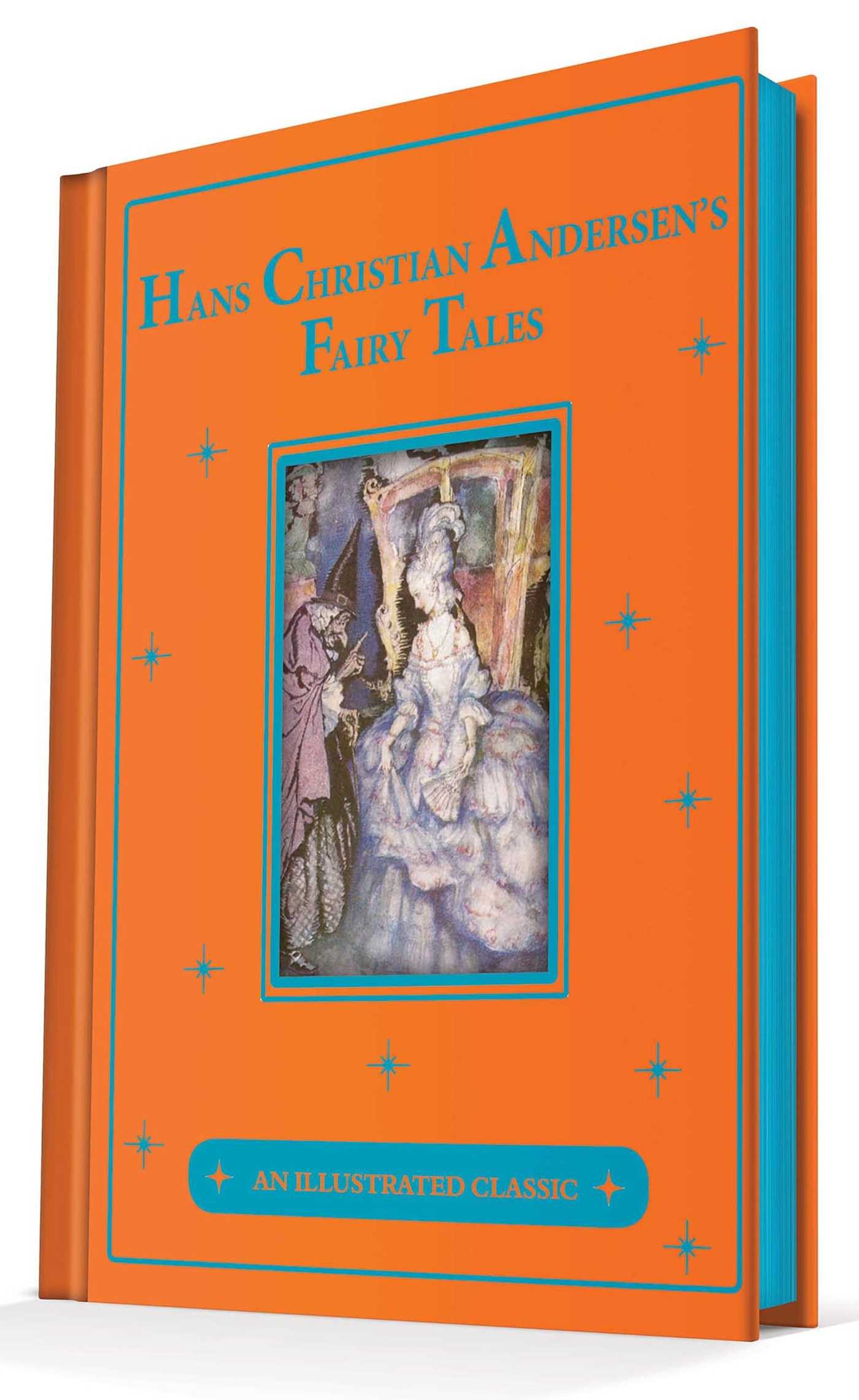 Hans Christian Andersen's Fairy Tales: An Illustrated Classic (Canterbury Classics)