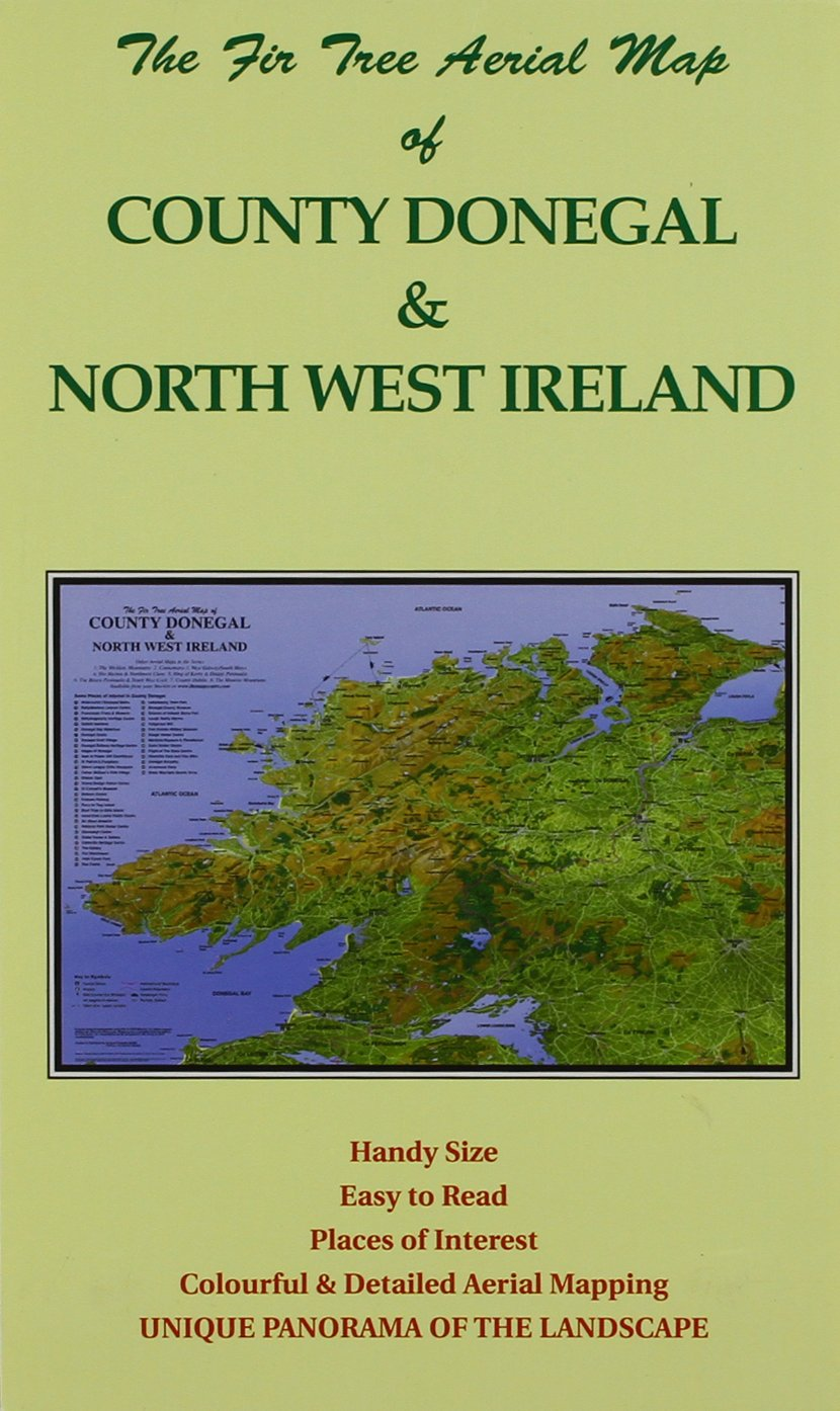 Map Of North West Ireland.The Fir Tree Aerial Map Of Donegal And North West Ireland Folded